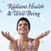 Radiant Health and Well-Being - Steven Halpern